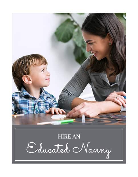 Hire an educated nanny